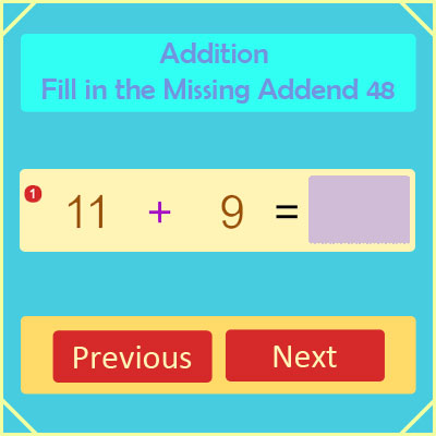Addition Fill in the Missing Addend 48 Addition Fill in the Missing Addend 48