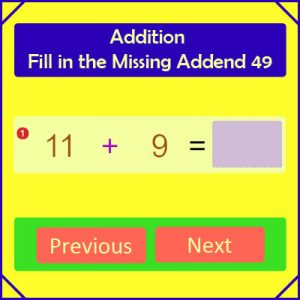 Addition Fill in the Missing Addend 49 Addition Fill in the Missing Addend 49