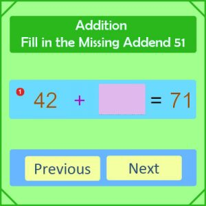 Addition Fill in the Missing Addend 51 Addition Fill in the Missing Addend 51