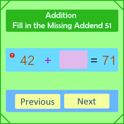 Addition Fill in the Missing Addend 51