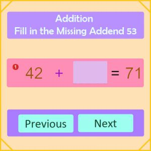Addition Fill in the Missing Addend 53