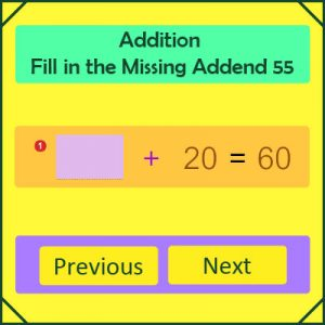 Addition Fill in the Missing Addend 55 Addition Fill in the Missing Addend 55