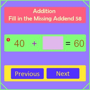 Addition Fill in the Missing Addend 58 Addition Fill in the Missing Addend 58