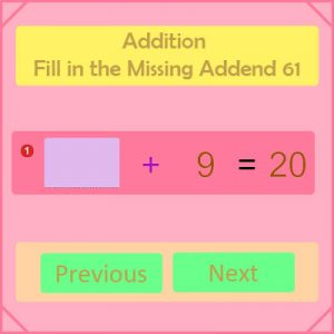 Addition Fill in the Missing Addend 61 Addition Fill in the Missing Addend 61