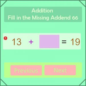Addition Fill in the Missing Addend 66 Addition Fill in the Missing Addend 66