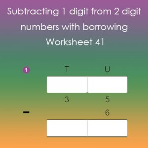 Subtracting 1 digit from 2 digit numbers with borrowing 41 Subtracting 1 digit from 2 digit numbers with borrowing 41
