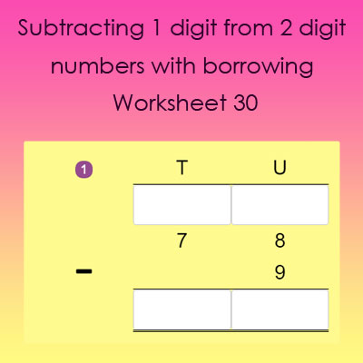 Subtracting 1 digit from 2 digit with borrowing Worksheet 30