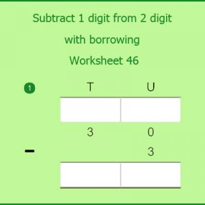 Subtract 1 digit from 2 digit with borrowing Worksheet 46 Subtract 1 digit from 2 digit with borrowing Worksheet 46