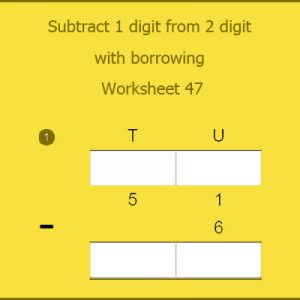 Subtract 1 digit from 2 digit with borrowing Worksheet 47
