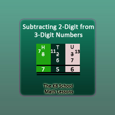 Subtraction 2-digit from 3-digit numbers with borrowing method