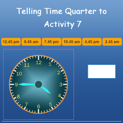 Telling Time Quarter To Activity 7