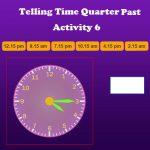 Telling Time Quarter Past Activity 6 Telling Time Quarter Past Activity 6