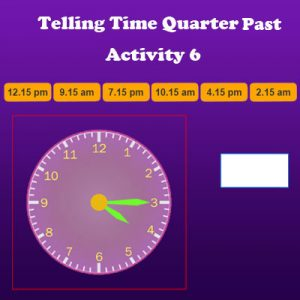 Key Stage One Telling Time Quarter Past Activity 6