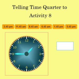 Key Stage One Telling Time Quarter to Activity 8