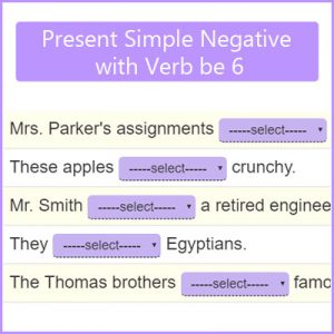 Present Simple Negative with Verb be 6 Present Simple Negative with Verb be 6