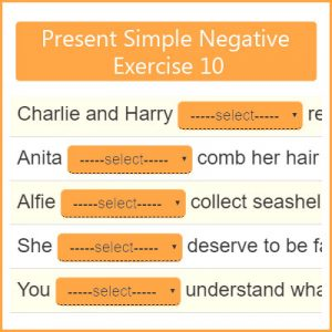 Present Simple Negative Exercise 10 Present Simple Negative Exercise 10