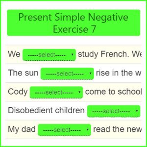 Present Simple Negative Exercise 7 Present Simple Negative Exercise 7