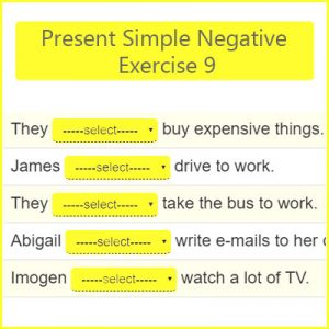 Present Simple Negative Exercise 9 Present Simple Negative Exercise 9
