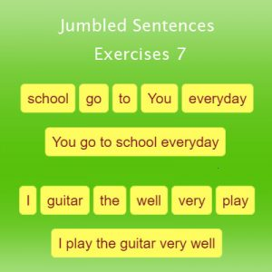 Jumbled Sentences Exercises 7 Jumbled Sentences Exercises 7