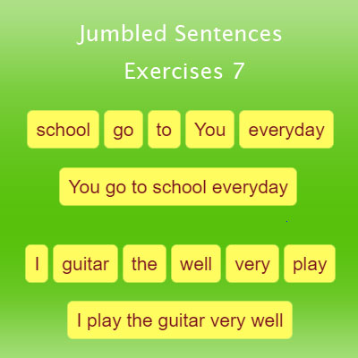 Jumbled Sentences Exercises 7 | English Grammar Exercises