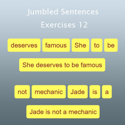 Jumbled Sentences Exercises 12 Jumbled Sentences Exercises 12