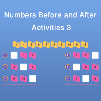 Numbers Before and After Activities 3 Numbers Before and After Activities 3