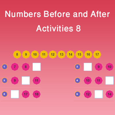 Numbers Before and After Activities 8 Numbers Before and After Activities 8