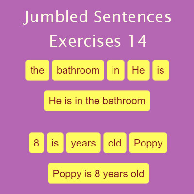 Jumbled Sentences Exercises 14 Jumbled Sentences Exercises 14