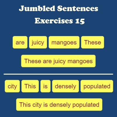 Jumbled Sentences Exercises 15