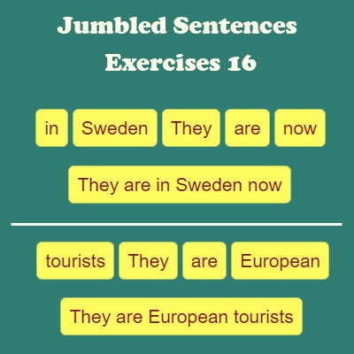 Jumbled Sentences Exercises 16 Jumbled Sentences Exercises 16