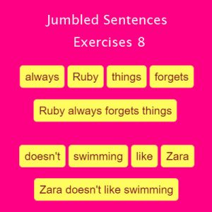 Jumbled Sentences Exercises 8 Jumbled Sentences Exercises 8