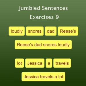 Jumbled Sentences Exercises 9 Jumbled Sentences Exercises 9