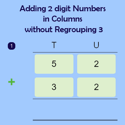Adding 2 digit Numbers in Columns without Regrouping 3