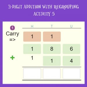 3-digit Addition With Regrouping Activity 5 3-digit Addition With Regrouping Activity 5