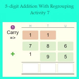 3-digit Addition With Regrouping Activity 7 3-digit Addition With Regrouping Activity 7