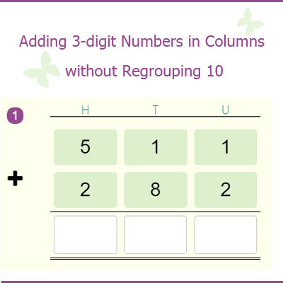 Adding 3-digit Numbers in Columns without Regrouping 10