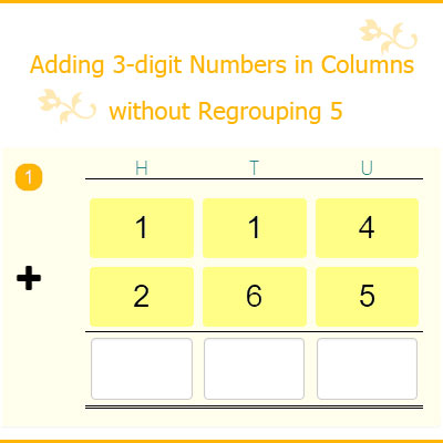 Adding 3-digit Numbers in Columns without Regrouping 5