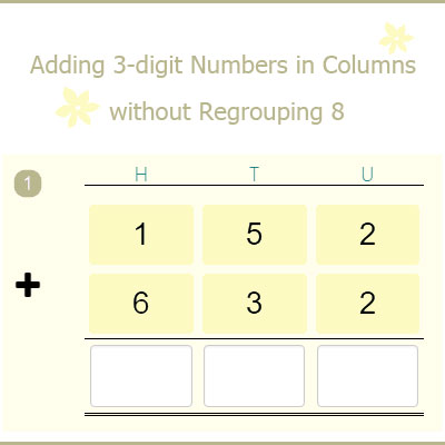 Adding 3-digit Numbers in Columns without Regrouping 8