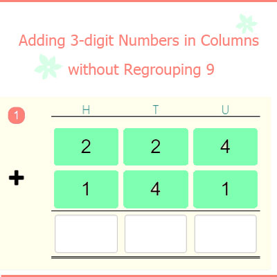 Adding 3-digit Numbers in Columns without Regrouping 9