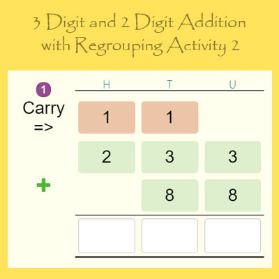 3 Digit and 2 Digit Addition with Regrouping Activity 2