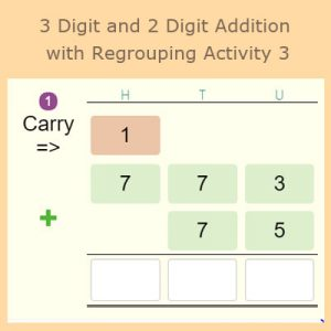 3 Digit and 2 Digit Addition with Regrouping Activity 3