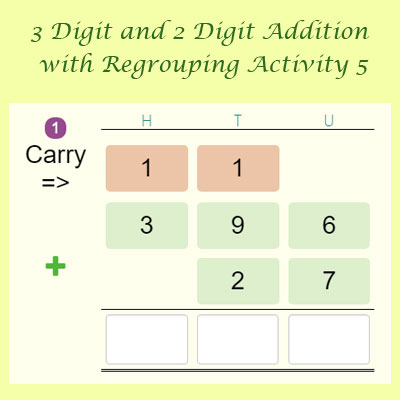 3 Digit and 2 Digit Addition with Regrouping Activity 5