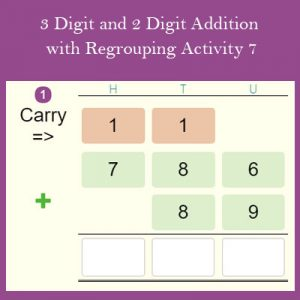 Key Stage Two 3 Digit and 2 Digit Addition with Regrouping Activity 7