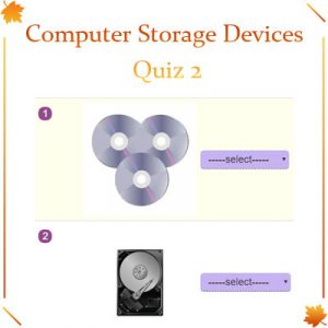 Computer Storage Devices Quiz 2