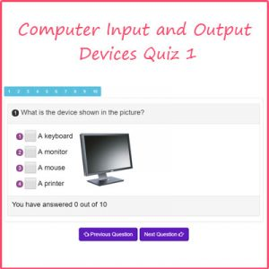 Key Stage One Computer Input and Output Devices Quiz 1