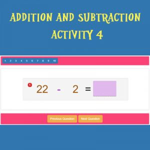 Addition and Subtraction Activity 4 Addition and Subtraction Activity 4