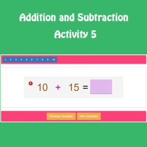 Addition and Subtraction Activity 5 Addition and Subtraction Activity 5