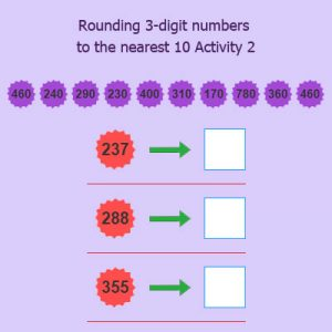 Rounding 3 digit numbers to the nearest 10 Activity 2 Rounding 3 digit numbers to the nearest 10 Activity 2