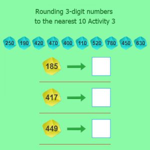 Rounding 3 digit numbers to the nearest 10 Activity 3 Rounding 3 digit numbers to the nearest 10 Activity 3