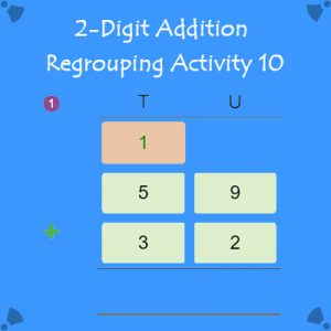 2 Digit Addition Regrouping Activity 10 2 Digit Addition Regrouping Activity 10